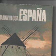Libros de segunda mano: MARAVILLOSA ESPAÑA. VVA.. Lote 142577780