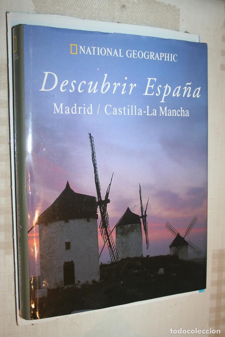 MADRID - CASTILLA LA MANCHA (NATIONAL GEOGRAPHIC) *** LIBRO COLECCION DESCUBRIR ESPAÑA *** (Libros de Segunda Mano - Geografía y Viajes)