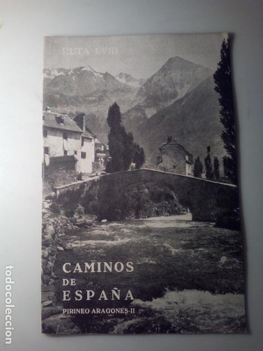 ANTIGUA GUIA TURISTICA CAMINOS DE ESPAÑA PIRINEO ARAGONES (Libros de Segunda Mano - Geografía y Viajes)
