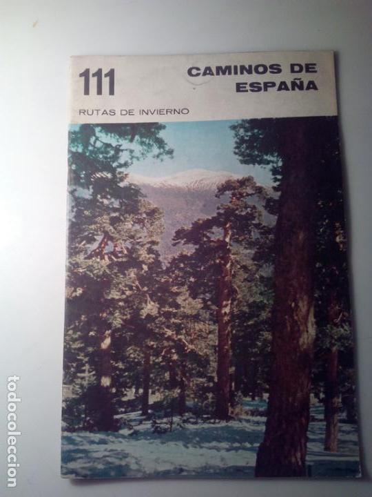ANTIGUA GUIA TURISTICA CAMINOS DE ESPAÑA RUTAS DE INVIERNO ZONAS INVERNALES (Libros de Segunda Mano - Geografía y Viajes)