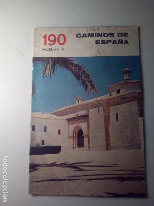 ANTIGUA GUIA TURISTICA CAMINOS DE ESPAÑA HUELVA (Libros de Segunda Mano - Geografía y Viajes)