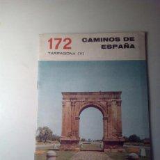 Libros de segunda mano: ANTIGUA GUIA TURISTICA CAMINOS DE ESPAÑA TARRAGONA. Lote 142780882