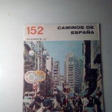 Libros de segunda mano: ANTIGUA GUIA TURISTICA CAMINOS DE ESPAÑA ALICANTE. Lote 142780902