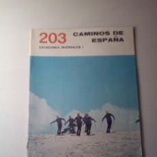 Libros de segunda mano: ANTIGUA GUIA TURISTICA CAMINOS DE ESPAÑA ESTACIONES INVERNALES. Lote 142781058