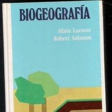 Libros de segunda mano: BIOGEOGRAFIA, ALAIN LACOSTE, ROBERT SALANON. Lote 142838045