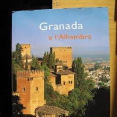 Libros de segunda mano: GRANADA Y LA ALHAMBRA ( EN INGLÉS ).- EDICIONES MÍGUEL SÁNCHEZ.- 2005. Lote 143207838