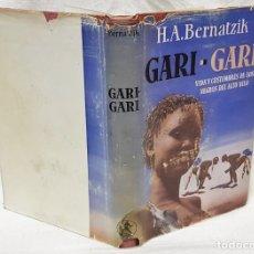 Libros de segunda mano - GARI - GARI. VIDA Y COSTUMBRES DE LOS NEGROS DEL ALTO NILO. POR H.A. BERNATZIK. EDITORIAL LABOR,1948 - 143209038