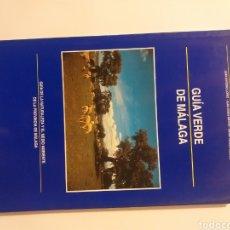 Libros de segunda mano: MÁLAGA . GUÍA VERDE DE MÁLAGA SATURNINO MORENO Y MÁS EDICIONES PRIMTEL. Lote 143222730