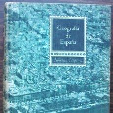 Libros de segunda mano: GEOGRAFIA DE ESPAÑA. JOSE TERRERO. 1962. Lote 143224654