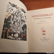 Libros de segunda mano: MONTSERRAT TRADICIONS I LLEGENDES. JOAN AMADES. EDIT. LA LLUMENERA. 1935.. Lote 143228133