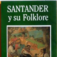 Libros de segunda mano: SANTANDER Y SU FOLKLORE - CARLOS NICOLÁS HERNÁNDEZ - (SANTANDER, DEPARTAMENTO DE COLOMBIA). Lote 143307686