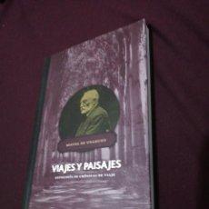 Libros de segunda mano: MIGUEL DE UNAMUNO, VIAJES Y PAISAJES. Lote 143664738