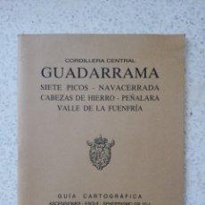 Libros de segunda mano: GUADARRAMA - ED. ALPINA - SIN PLANO. Lote 143718884