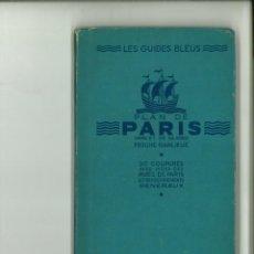 Libros de segunda mano: PLAN DE PARIS ET DA SA PROCHE BANLIEUE. LES GUIDE BLEUS. Lote 143724954