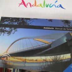 Libros de segunda mano: ANDALUCÍA - MANUAL DE TURISMO - EDITA JUNTA DE ANDALUCIA 2007 - ILUSTRADO - TAPAS SEMIDURA 215 PG. Lote 143730278