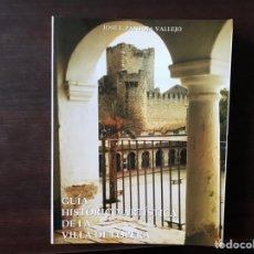 Libros de segunda mano: GUÍA HISTÓRICO ARTÍSTICA DE LA VILLA DE LOPERA. JOSÉ LUIS PANTOJA. COMO NUEVO. Lote 143732901