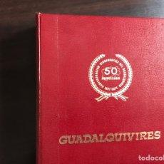 Libros de segunda mano: GUADALQUIVIRES. BUEN ESTADO. Lote 143734578
