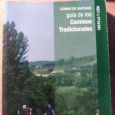 Libros de segunda mano: CAMINO DE SANTIAGO, CAMINOS TRADICIONALES, 2009. Lote 143830302