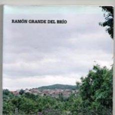 Libros de segunda mano: PINEDAS. UN RINCÓN ATALAYA EN LA SIERRA DE FRANCIA. RAMÓN GRANDE DEL BRIO. Lote 143952668