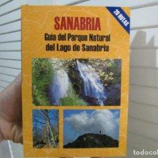 Libros de segunda mano: SANABRIA. GUÍA DEL PARQUE NATURAL DEL LAGO DE SANABRIA EDICIONES EL SENDERISTA. Lote 144008886