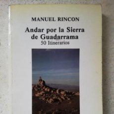 Libros de segunda mano: ANDAR POR LA SIERRA DE GUADARRAMA. Lote 144526297