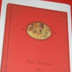 Libros de segunda mano: SITGES. HOTEL ROMANTIC., DE JOSEP MIQUEL SOBRER 1994. Lote 144723158