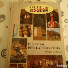 Libros de segunda mano: GUIA INEDITA DE BURGOS. Lote 144926210