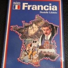 Libros de segunda mano: FRANCIA. DANIELLE LIFSHITZ. COLECCIÓN PAÍSES NÚMERO 2. Lote 145035746