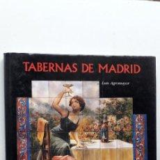 Libros de segunda mano: TABERNAS DE MADRID - LUIS AGROMAYOR. Lote 145062142