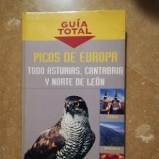 Libros de segunda mano: PICOS DE EUROPA. TODO ASTURIAS, CANTABRIA Y NORTE DE LEÓN (GUÍA TOTAL). Lote 145086102