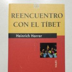 Libros de segunda mano: REENCUENTRO CON EL TÍBET - HEINRICH HARRER - ED. JUVENTUD. Lote 145131250