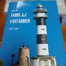 Libros de segunda mano: POR LLOS FAROS DEL CANTÁBRICO. Lote 145162358