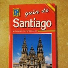 Libros de segunda mano: GUÍA DE SANTIAGO. 80 PÁGINAS, 75 FOTOGRAFÍAS (ESCUDO DE ORO). Lote 145355106