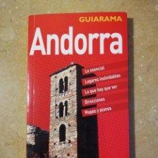 Libros de segunda mano: ANDORRA. GUIARAMA (ANAYA TOURING CLUB). Lote 145355274