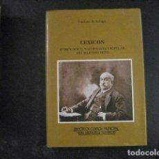 Libros de segunda mano: EMILIANO DE ARRIAGA, LEXICON-ETIMOLOGICO, NATURISTA Y POPULAR DEL BILBAINO NETO, BILBAO,2001. Lote 145393246