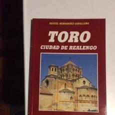 Livres d'occasion: TORO CIUDAD DE REALENGO - MIGUEL HERNÁNDEZ CABALLERO.EDICIONES LANCIA. Lote 145526317