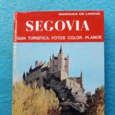 Libros de segunda mano: SEGOVIA. GUÍA TURÍSTICA. FOTOS COLOR. PLANOS. MARQUÉS DE LOZOYA.. Lote 145589234