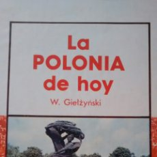 Libros de segunda mano: LA POLONIA DE HOY DE W. GIETZYSNSKI (ALHAMBRA). Lote 145627266