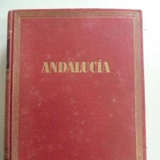 Libros de segunda mano: GUÍAS DE ESPAÑA. ANDALUCÍA. PRIMERA EDICIÓN 1958. Lote 146096010