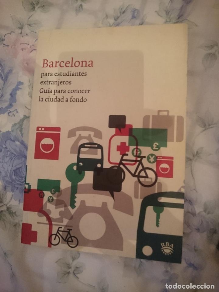 BARCELONA PARA ESTUDIANTES EXTRANJEROS. GUIA PARA CONOCER LA CIUDAD A FONDO (Libros de Segunda Mano - Geografía y Viajes)