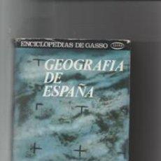 Libros de segunda mano: GEOGRAFÍA DE ESPAÑA. VARIOS AUTORES.. Lote 147188638