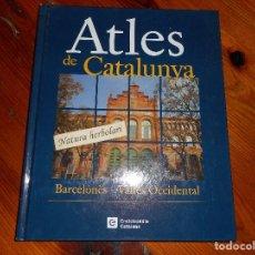 Libros de segunda mano: ATLES DE CATALUNYA - BARCELONÈS - VALLÈS OCCIDENTAL 2 - ENCICLOPÈDIA CATALANA. Lote 147618018
