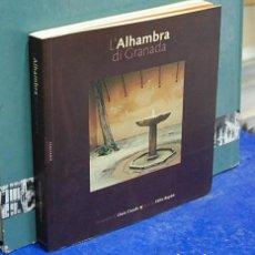 Libros de segunda mano: LMV - L'ALHAMBRA DI GRANADA. FOTOGRAFÍA, LLUIS CASALS / TEXTO, FELIX BAYÓN. TEXTO EN ITALIANO. Lote 270697098