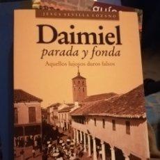 Libros de segunda mano: DAIMIEL PARADA Y FONDA JESÚS SEVILLA LOZANO. EDITORIAL LLANURA, PRIMERA EDICIÓN, 2000. Lote 148083004