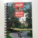 Libros de segunda mano: GUIA MOTO TURISTA - ESPAÑA - 8.000 KM DE RUTAS ALTERNATIVAS PARA MOTOTURISTAS. Lote 148228882