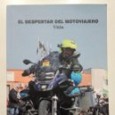 Libros de segunda mano: EL DESPERTAR DEL MOTOVIAJERO - VITIN WORLD TOUR - 2017. Lote 148230346