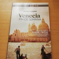 Libros de segunda mano: VENECIA. FIN DE SEMANA (NATIONAL GEOGRAPHIC). Lote 148245150