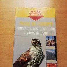 Libros de segunda mano: PICOS DE EUROPA. TODO ASTURIAS, CANTABRIA Y NORTE DE LEÓN (GUÍA TOTAL) ANAYA TOURING CLUB. Lote 148539158