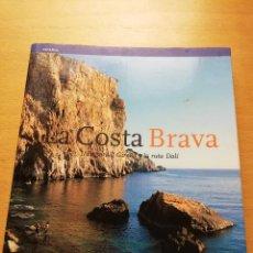 Libros de segunda mano: LA COSTA BRAVA. L'EMPORDÀ, GIRONA Y LA RUTA DALÍ (TEXTOS DE LLÀTZER MOIX, FOTOGRAFIAS DE JORDI PUIG). Lote 148541310
