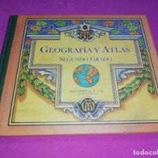 Libros de segunda mano: GEOGRAFÍA Y ATLAS SEGUNDO GRADO FACSIMIL. Lote 148593354